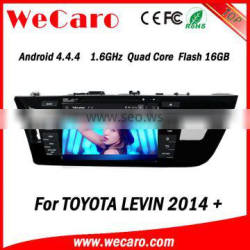Wecaro Android 4.4.4 car dvd player touch screen for toyota levin multimedia system android A9 cpu 2014 2015